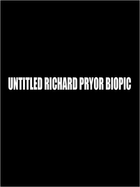 Untitled Richard Pryor Biopic  (2016)