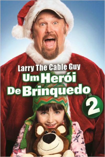 Um Herói de Brinquedo 2  (2014)