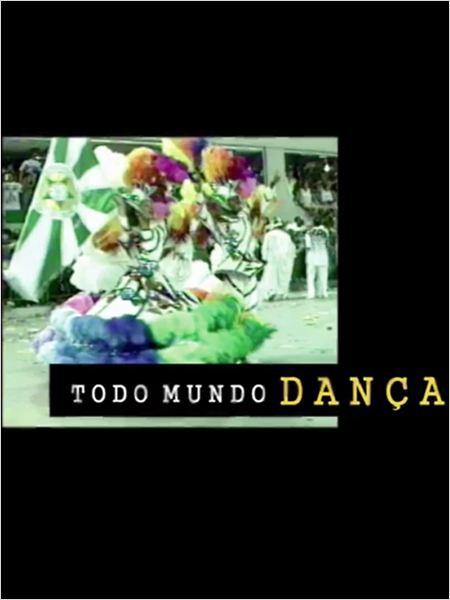 Todo Mundo Dança  (2014)