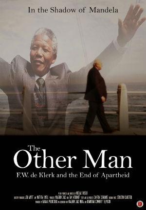 O Outro Homem: F.W. de Klerk e o Fim do Apartheid  (2014)