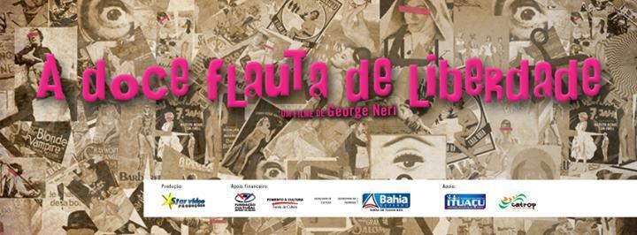 A Doce Flauta de Liberdade  (2014)