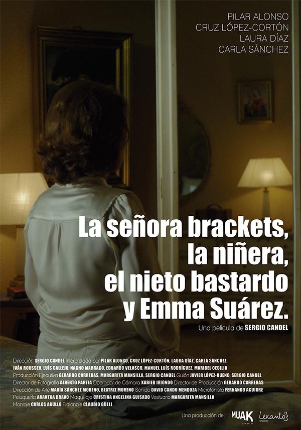 A Moça, A Babá, O Neto Bastardo e Emma Suárez (2015)