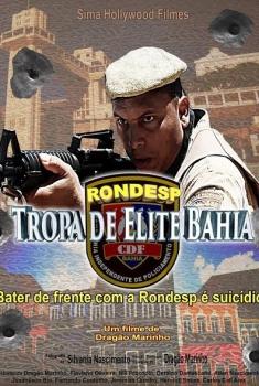 RONDESP - Tropa de Elite Bahia (2016)