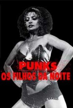 Punk's, Os Filhos da Noite