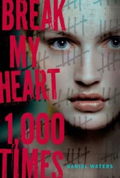 Break My Heart 1,000 Times (2017)