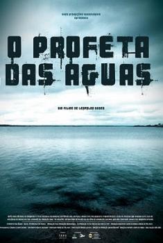 O Profeta das Águas (2005)