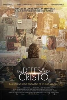 Em Defesa de Cristo (2017)