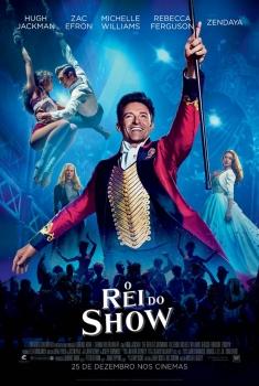 O Rei do Show (2017)