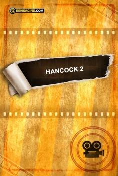 Hancock 2 (2018)