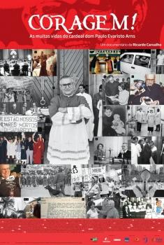 Coragem! As Muitas Vidas do Cardeal Paulo Evaristo Arns (2017)