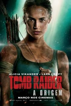 Tomb Raider - A Origem (2018)