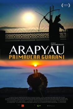 Ara Pyau - A Primavera Guarani (2018)