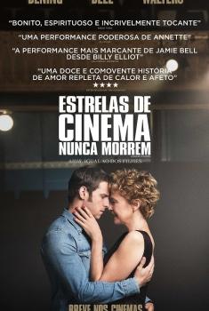 Estrelas de Cinema Nunca Morrem (2017)