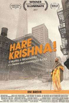 Hare Krishna! O Mantra, o Movimento e o Swami que começou tudo (2017)