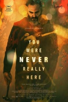 Você Nunca Esteve Realmente Aqui (2018)