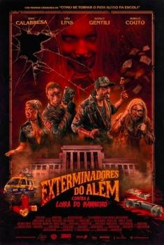 Os Exterminadores do Além Contra a Loira do Banheiro (2018)