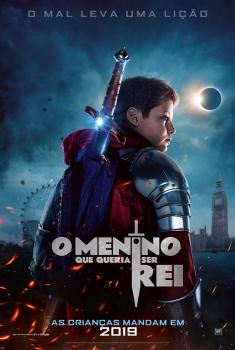 O Menino que Queria Ser Rei (2019)
